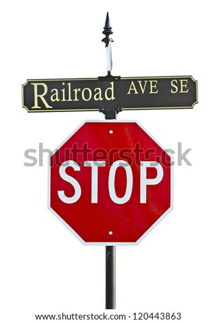 Railroad Ave and Stop sign isolated on white
