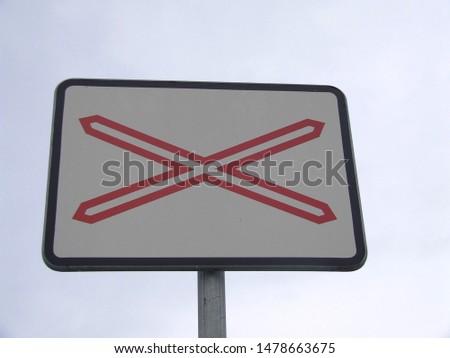 Railroad crossing - Rail crossing - Traffic sign #1478663675