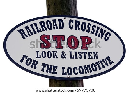 Railroad Crossing Sign for Steam Locomotive