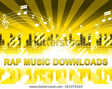 Rap Music Downloads Design Means Downloading Song Lyrics Stock photo ©