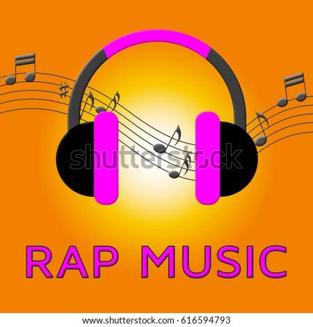 Rap Music Earphones Means Rap Music Earphones Means Downloading Songs 3d Illustration Songs 3d Illustration Stock photo ©
