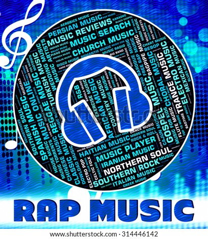 Rap Music Indicating Sound Tracks And Song Stock photo ©