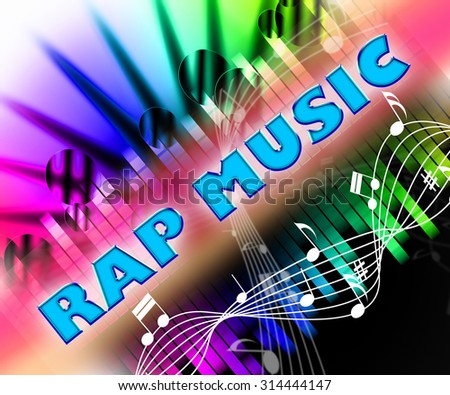 Rap Music Meaning Sound Tracks And Spoken Stock photo ©