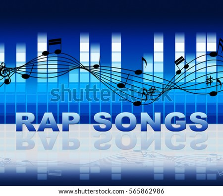 Rap Songs Music Notes Means Spitting Bars And Acoustic Songs Stock photo ©