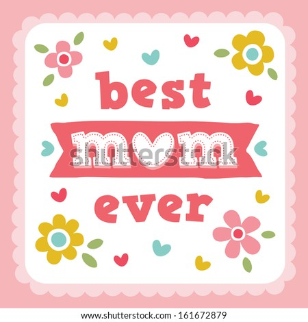 Raster Happy Mothers Day card with cute hand made typography and sweet retro flowers and hearts in pink lace frame. Best Mum Ever.