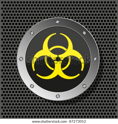 raster version. biohazard circle icon on metal plate for your design.