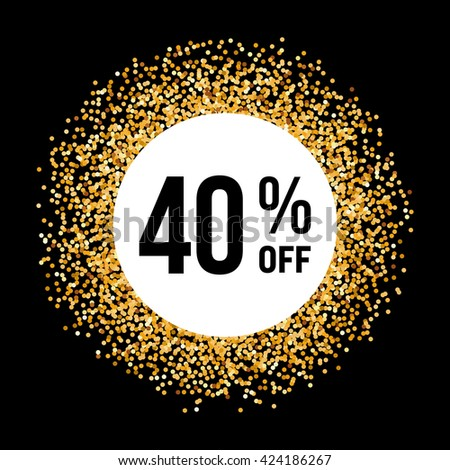 Raster version. Golden Circle Frame on Black Background with Discount Forty Percent #424186267