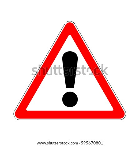 Raster version. Road Sign Warning Danger on White Background