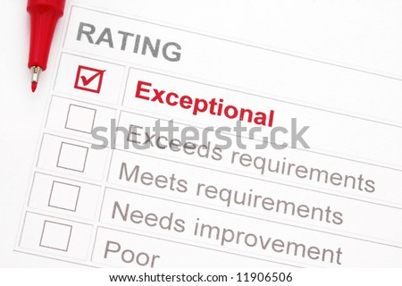 "Rating marked ""exceptional"", with red pen.  Could be a customer service rating, performance appraisal, educational assessment, etc."