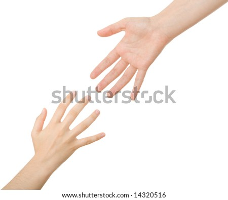 Reaching hands. Concept for rescue, friendship, guidance...