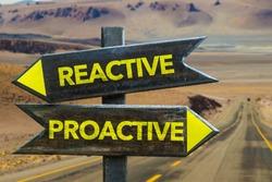Reactive - Proactive crossroad in a desert background