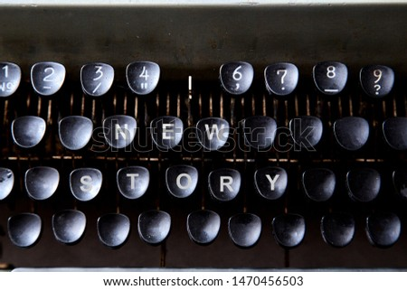 Reading, storytelling and education. Concept for writing, writer and fiction. The keyboard of a typewriter. #1470456503