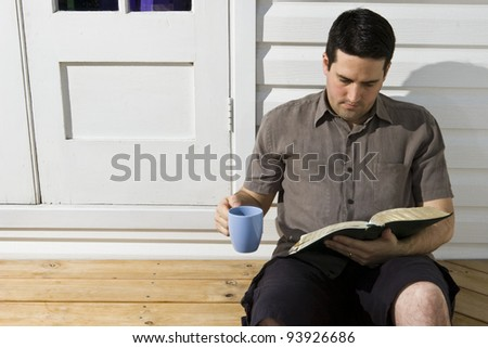 Reading the Word and drink tea, sitting on the back step