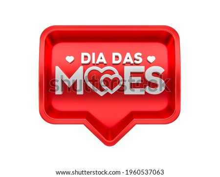 Realistic 3D heart-shaped label in Brazilian Portuguese. The phrase Dia das maes means Mother's Day. 3D illustration Stock foto ©