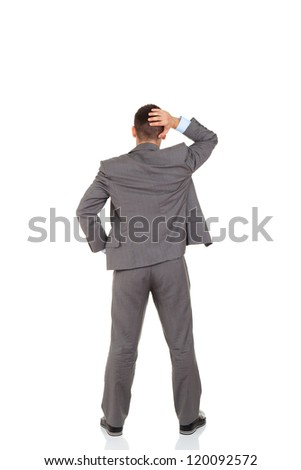 Rear view of business man hold hand on head, businessman standing back wear elegant gray suit full length isolated over white background, Concept of idea, ask question, think up, choose, decide