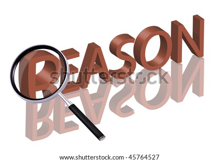 reason button search reason reason icon Magnifying glass enlarging part of red 3D word with reflection