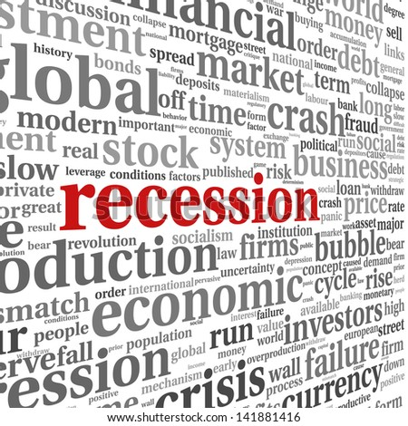 Recession and crisis concept in word tag cloud on white background