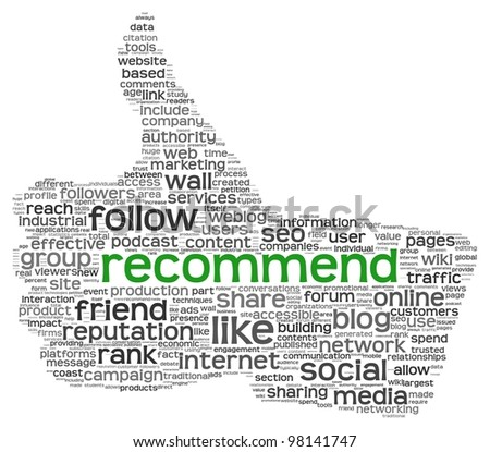 Recommend as social media concept in tag cloud of thumb up shape. Isolated on white background