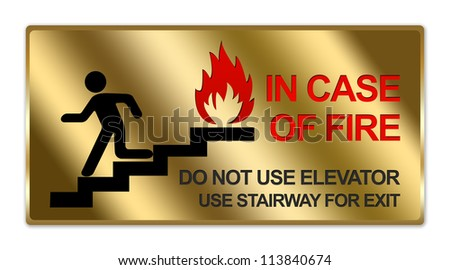 Rectangle Gold Metallic Style Plate For In Case Of Fire Do Not Use Elevator Use Stairway For Exit Sign Isolated on White Background