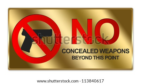 Rectangle Gold Metallic Style Plate For No Concealed Weapons Beyond This Point Sign Isolated on White Background