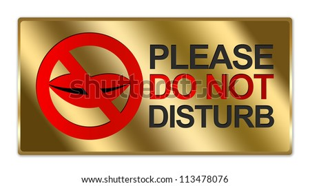 Rectangle Gold Metallic Style Plate For Please Do Not Disturb Sign Isolated on White Background