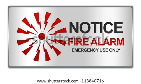 Rectangle Silver Metallic Style Plate For Notice Fire Alarm Emergency Use Only With Red Alarm Sign Isolated on White Background