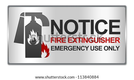 Rectangle Silver Metallic Style Plate For Notice Fire Extinguisher Emergency Use Only Sign Isolated on White Background