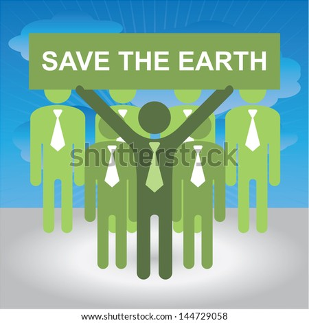 Recycle, Save The Earth or Stop Global Warming Concept Present By Group of Businessman With Green Save The Earth Sign in Blue Sky Background