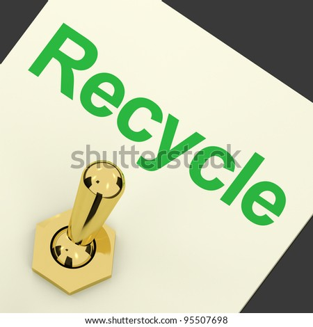Recycle Switch Pointing To Recycling And Eco Friendly