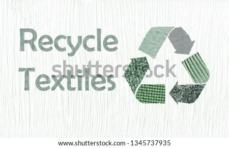 Recycle symbol with Recycle Textiles text made using reused material from old clothing, concept illustration recycle clothes