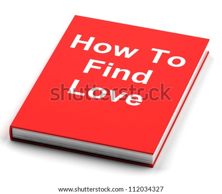 Red Book On How To Find Love