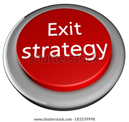 stock-photo-red-button-with-text-exit-strategy-over-white-background-d-render-183339998.jpg