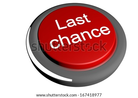 stock-photo-red-button-with-text-last-chance-d-render-167418977.jpg