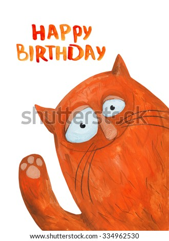Red Cat. Happy birthday. Watercolor and gouache Illustration. Hand drawing