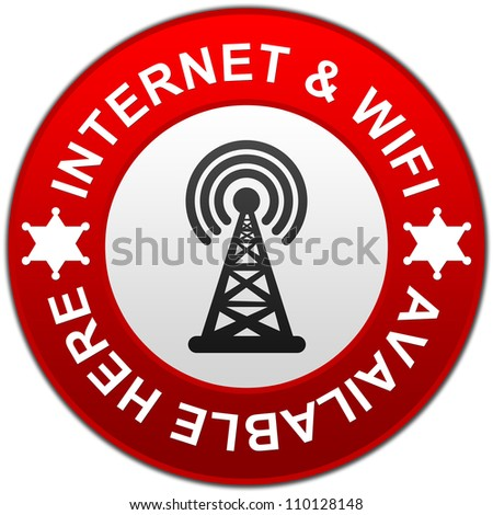 Red Circle Glossy Style Internet and Wifi Available Here Isolated on White Background