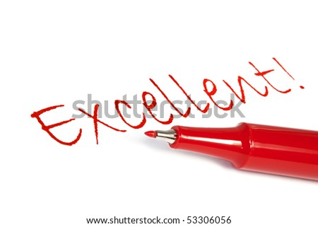"Red felt pen with the word ""excellent"" written on white paper. - stock photo"