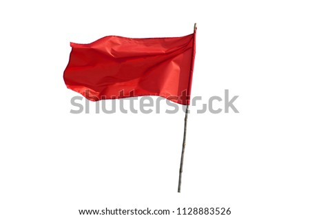 Red Flag old wooden isolated on a white background with clipping path.Concept signs symbols communism.Warning,Declaration of martial law, or antitrust challenge.