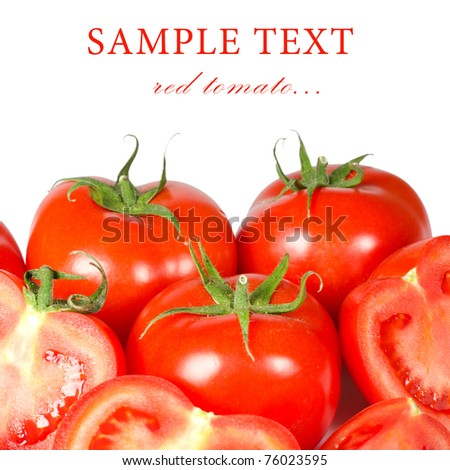 Red fresh tomato isolated on white background