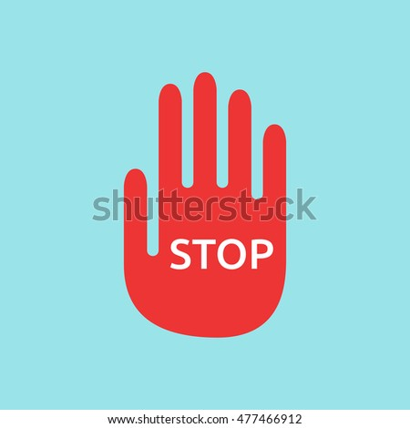Red hand with word stop on blue background. Halt, warning and danger concept. Flat design