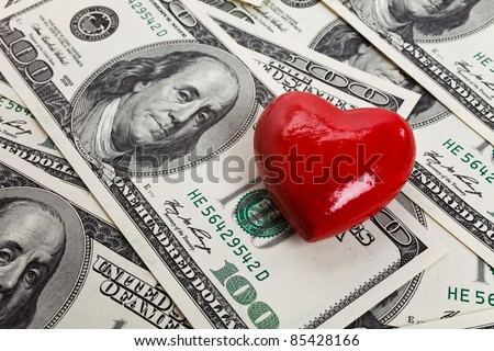 Red Heart and Hundred Dollar Bills for background