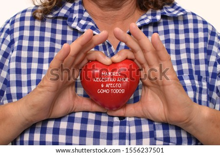 Red heart with Spanish Text (Mayores necesitan amor & afecto como todos!) Seniors need love & affection like everyone else #1556237501