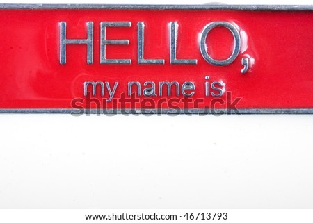 "Red metal name tag sign for a belt buckle saying ""Hello, my name is"". With white blank space to write the first and last name"