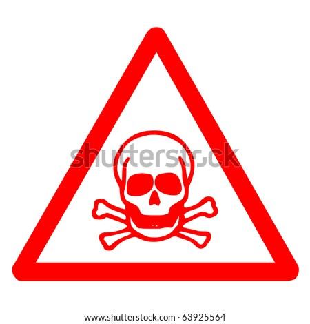 Red poison sign for indicated dangerous thing