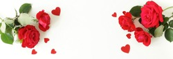 Red roses and red hearts composition banner on white background top view. Valentine's day, birthday, wedding, Mother's day concept. Copy space