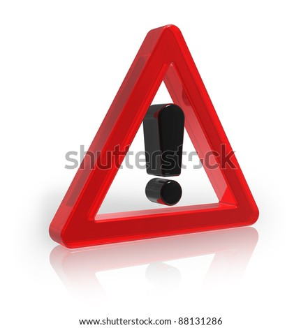 Red transparent warning sign isolated on white reflective background