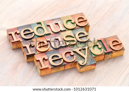 reduce, reuse and recycle (3R concept) - word abstract in wooden letterpress type blocks, resource conservation