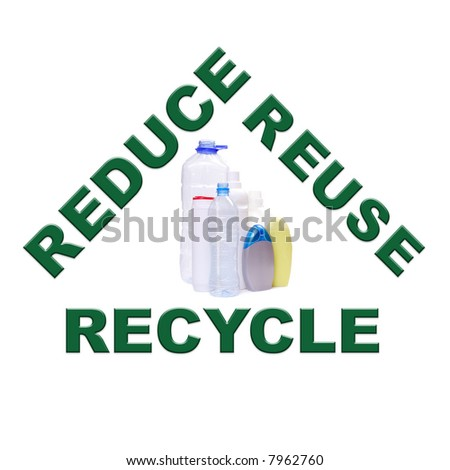 reduce recycle reuse. Reduce-reuse-recycle