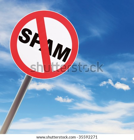 Reflecting road sign concept NO SPAM on blue sky background