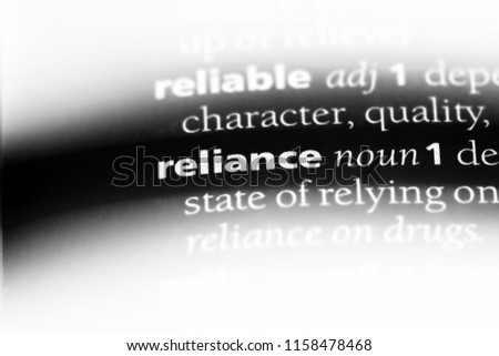 reliance word in a dictionary. reliance concept.