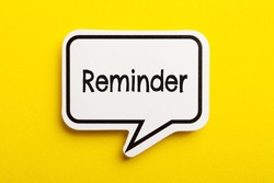 Reminder speech bubble isolated on the yellow background.